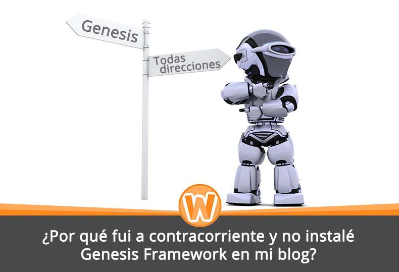 ¿Por qué fui a contracorriente y no instalé Genesis Framework en mi blog?