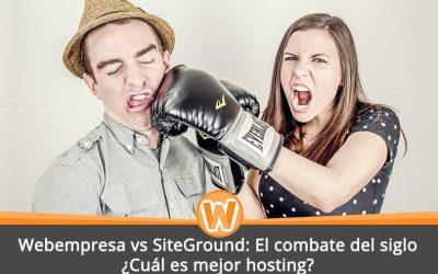 Webempresa vs SiteGround: El combate del siglo ¿Cuál es mejor hosting?
