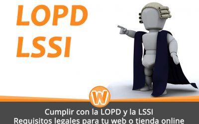 Cumplir con la RGPD, la LOPD y LSSI – Requisitos legales para tu web o tienda online