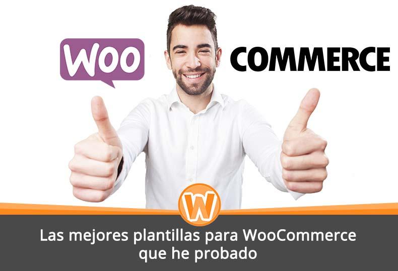 Las mejores plantillas para WooCommerce que he probado