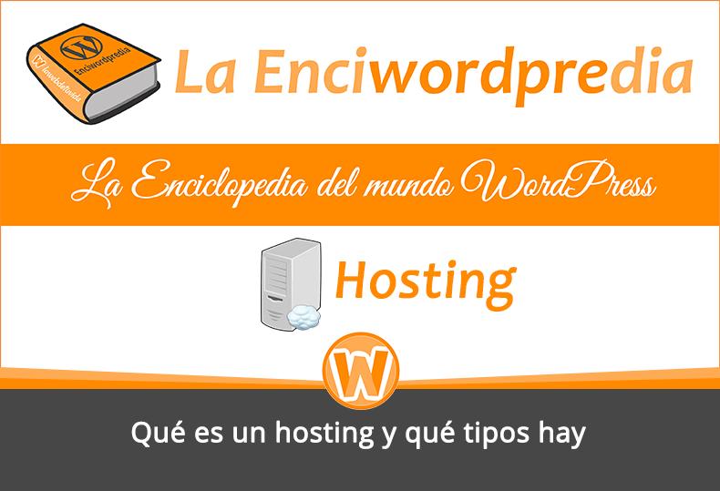 Qué es un hosting y qué tipos hay