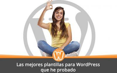 Los mejores temas para WordPress que he probado
