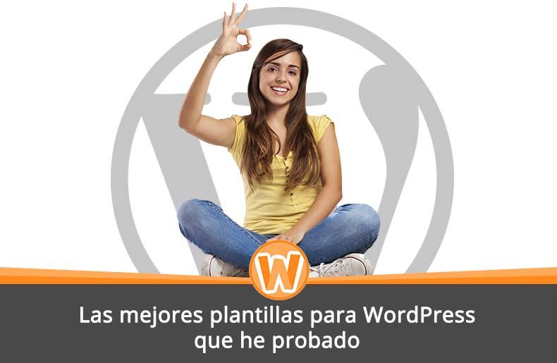 Las mejores plantillas para WordPress que he probado