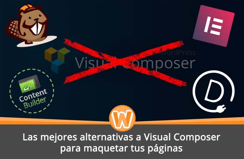 Las mejores alternativas a Visual Composer para maquetar tus páginas