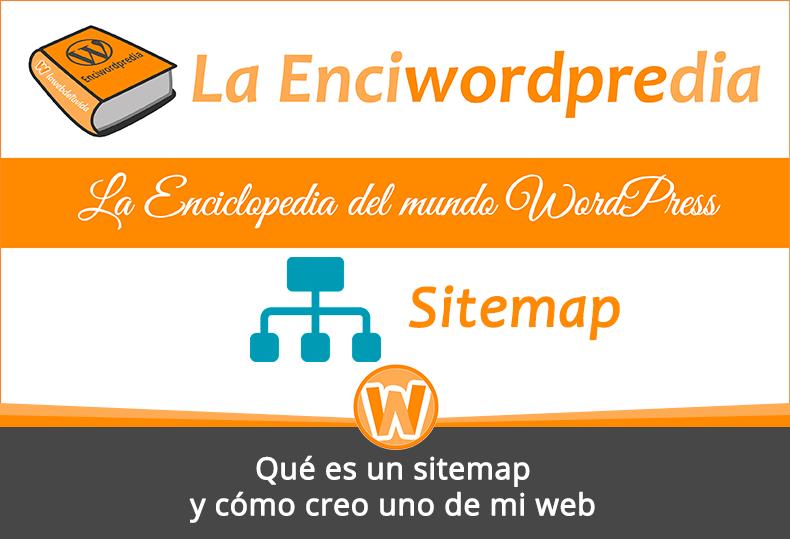 Qué es un sitemap y cómo creo uno de mi web