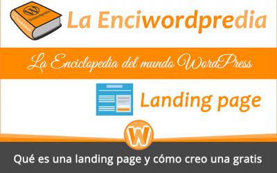 Qué es una landing page y cómo creo una gratis