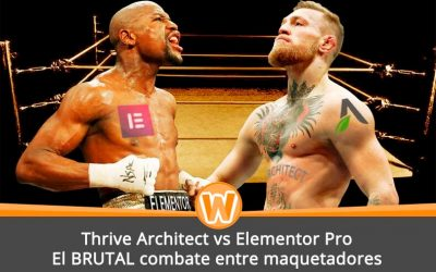 Thrive Architect vs Elementor Pro – El BRUTAL combate entre maquetadores