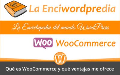 Qué es WooCommerce y qué ventajas me ofrece