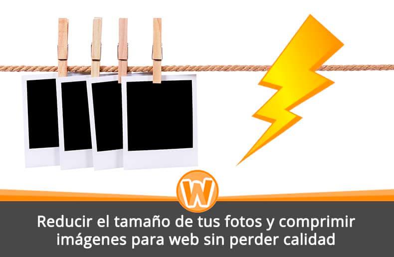 Reducir el tamaño de tus fotos y comprimir imágenes para web sin perder calidad