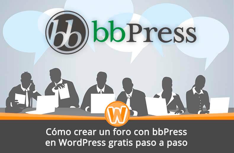 Cómo crear un foro con bbPress en WordPress gratis paso a paso