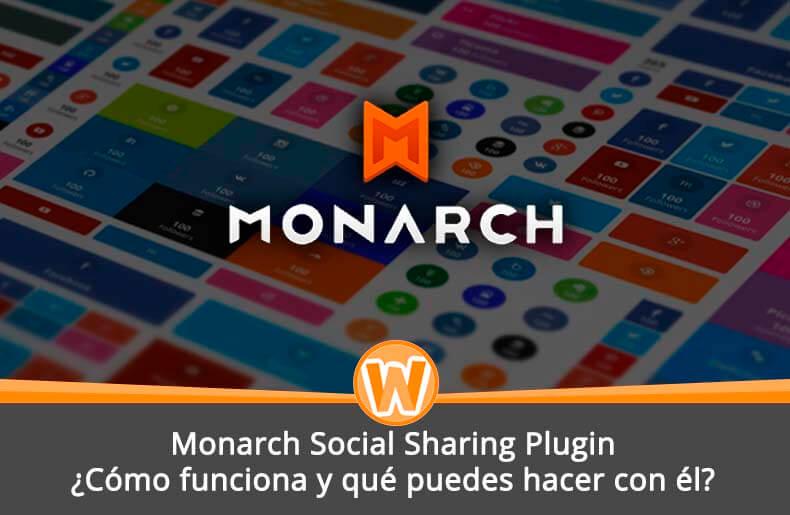Monarch Social Sharing Plugin, ¿Cómo funciona y qué puedes hacer con él?