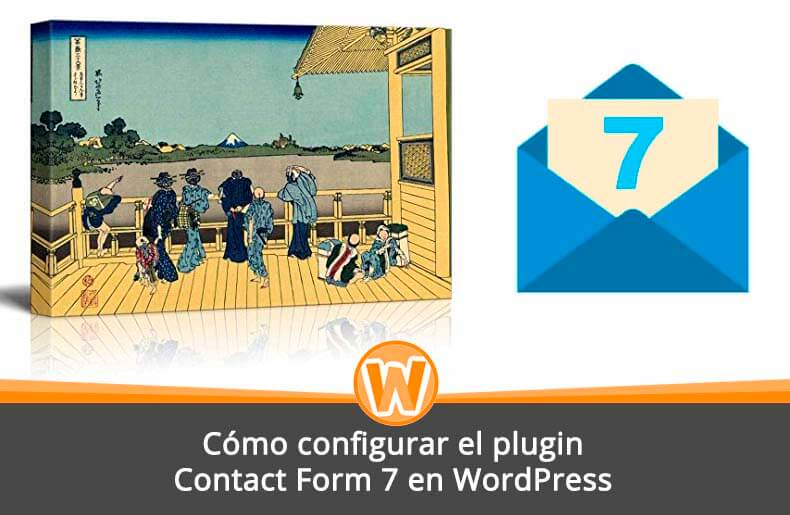 Cómo configurar el plugin Contact Form 7 en WordPress – Tutorial completo