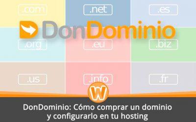 DonDominio: Cómo comprar un dominio y configurarlo en tu hosting