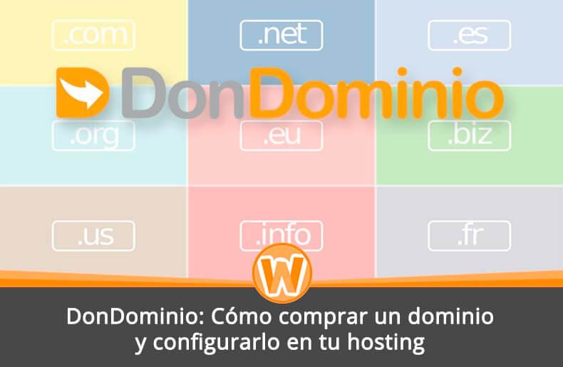 886b6193c DonDominio  Cómo comprar un dominio web y configurarlo en tu hosting