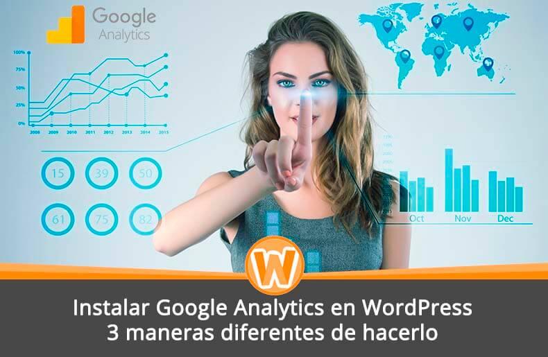 Instalar Google Analytics en WordPress: 3 maneras diferentes de hacerlo