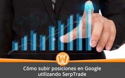 Cómo subir posiciones en Google utilizando SerpTrade