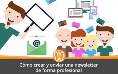 Cómo crear y enviar una newsletter de forma profesional