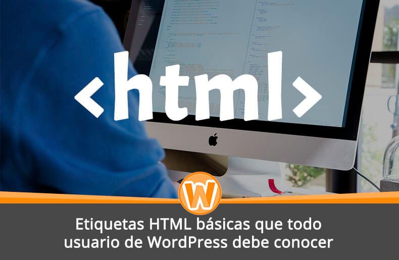 Etiquetas HTML básicas que todo usuario de WordPress debe conocer