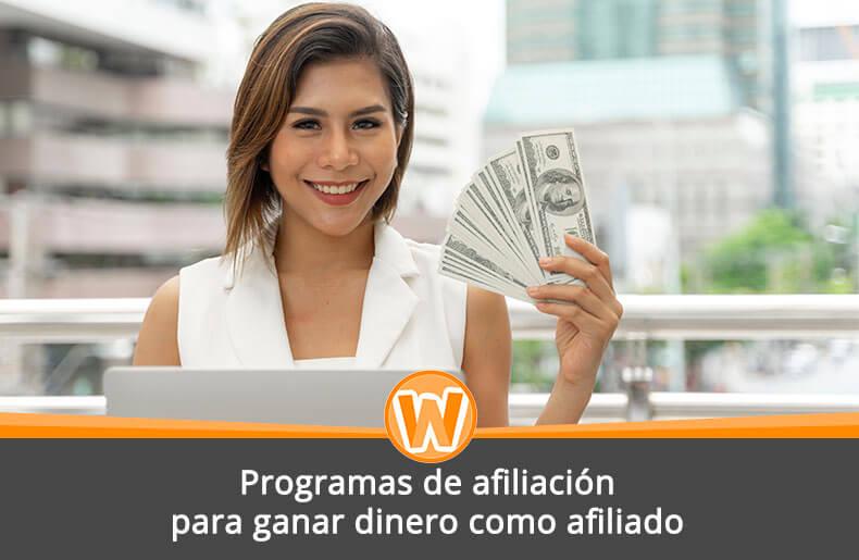 Programas de afiliación para ganar dinero como afiliado