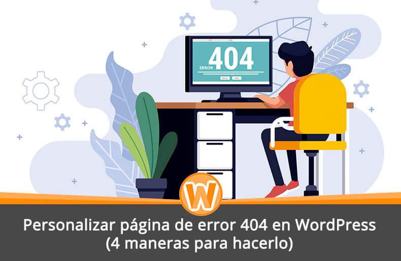 Personalizar página de error 404 en WordPress (4 maneras para hacerlo)