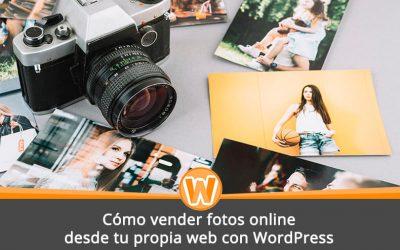Cómo vender fotos online desde tu propia web con WordPress