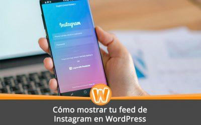 Cómo mostrar tu feed de Instagram en WordPress