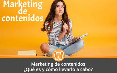 Marketing de contenidos: ¿Qué es y cómo llevarlo a cabo?