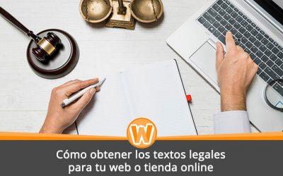 Cómo obtener los textos legales para tu web o tienda online