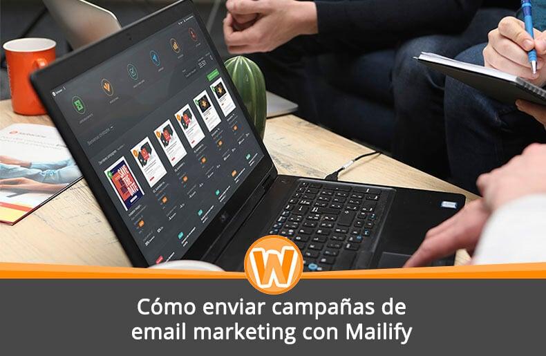 Cómo enviar campañas de email marketing con Mailify